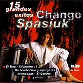 15 Grandes Éxitos by Chango Spasiuk