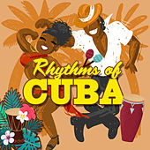 Rhythms Of Cuba by Various Artists