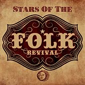 Stars Of The Folk Revival by Various Artists