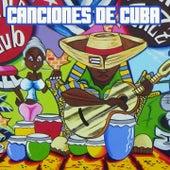 Canciones De Cuba by Various Artists