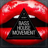 Bass House Movement, Vol. 2 by Various Artists