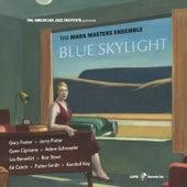 Blue Skylight by Mark Masters Ensemble