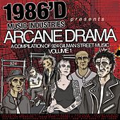 Arcane Drama: A Compilation of 924 Gilman Street Music Volume 1 by Various Artists