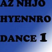 Dance 1 von Az Nhjo Hyennro