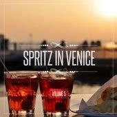 Spritz in Venice, Vol. 5 von Various Artists