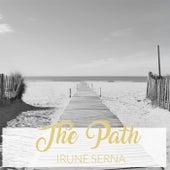The Path de Irune Serna