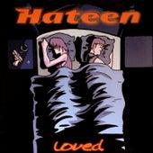 Loved de Hateen