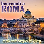 Benvenuti a Roma by Various Artists