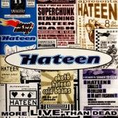 More Live Than Dead (Live) de Hateen
