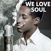 We Love Soul di Various Artists