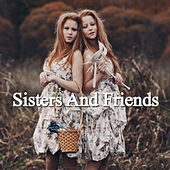 Sisters And Friends de Various Artists