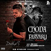 Choda Farvary (No Love Anthem) by Double S