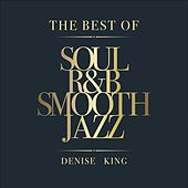 The Best of Soul, R&B, Smooth Jazz de Massimo Faraò Trio Denise King
