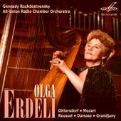 Olga Erdeli. Dittersdorf, Mozart, Roussel, Damase, Grandjany by Various Artists