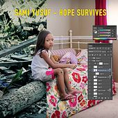 Hope Survives by Sami Yusuf