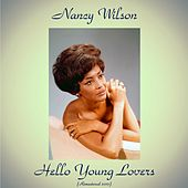 Hello Young Lovers (Remastered 2017) de Nancy Wilson