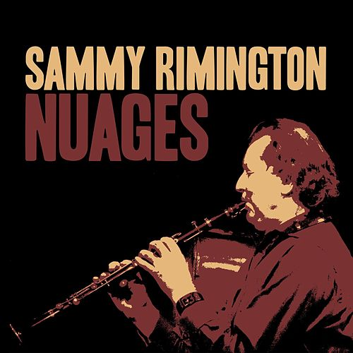 Nuages by Sammy Rimington