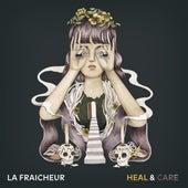 Heal & Care de La Fraicheur