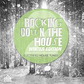 Rocking Down the House Winter Edition, Vol. 2 by Various Artists