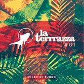 La Terrrazza, Vol. 1 (Fish & Beats Vol. 1) by Various Artists