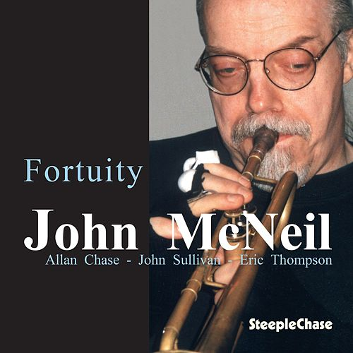 Fortuity by John McNeil