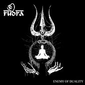 Enemy of Duality by Rudra