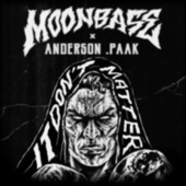 It Don't Matter by Moonbase
