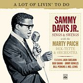 Sammy Davis Jr. Sings & Swings with the Marty Paich Dek-Tette & Orchestra by Marty Paich
