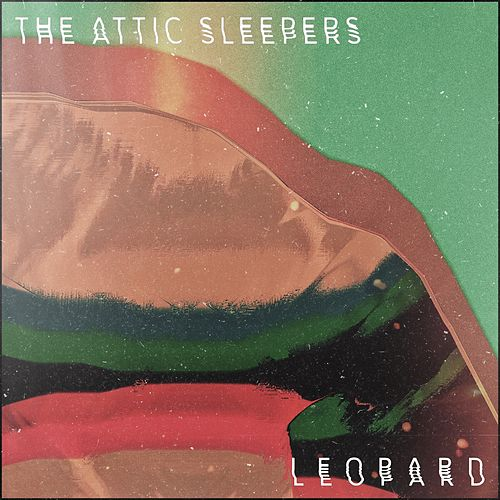 Leopard by The Attic Sleepers