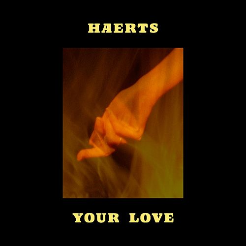 Your Love by Haerts