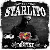 Manifest Destiny de Starlito