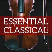 Essential Classical by Various Artists