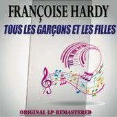 Tous les garçons et les filles - original lp remastered de Francoise Hardy