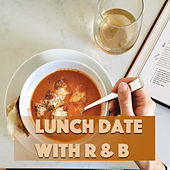 Lunch Date With R & B by Various Artists