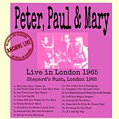 Live In London 1965 de Peter, Paul and Mary