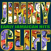 Early Jamaican Hits von Jimmy Cliff
