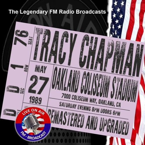 Legendary FM Broadcasts - Oakland Coliseum Stadium, CA 27th May 1989 de Tracy Chapman
