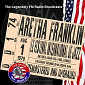 Legendary FM Broadcasts - Les Festival De Jazz, Antibes, France 1st August 1970 von Aretha Franklin