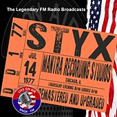 Legendary FM Broadcasts - Mantra Recording Studios, Chicago IL 14th July 1977 de Styx