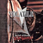 Metal Attitude by Volatile