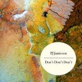 Don't Don't Don't di PJ Jamieson