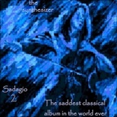 Sadagio 2 The Saddest Classical Album in the World Ever by Various Artists