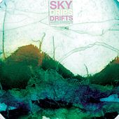 Sky Drips Drifts by White Rainbow