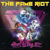 Heart Stray - EP by The Fame Riot