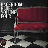 Bongo Boy Records: Backroom Blues, Vol. Four by Various Artists