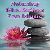 Relaxing Meditation Spa Music by Various Artists