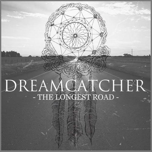 The Longest Road by Dreamcatcher