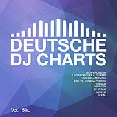 Deutsche DJ Charts, Vol. 15 von Various Artists