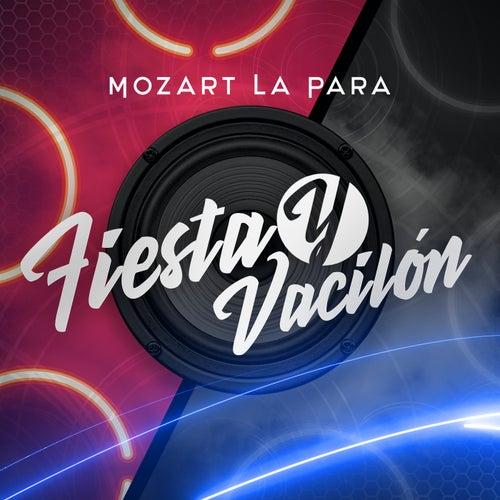 Fiesta y Vacilón by Mozart La Para
