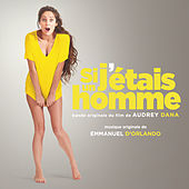 Si j'étais un homme (bande originale) de Various Artists